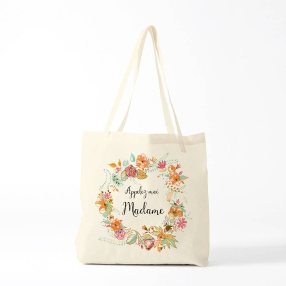Tote bag, Appelez-Moi Madame, Call Me Miss, wedding, canvas bag, flowers wreath.