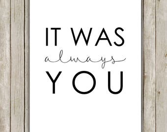 8x10 It Was Always You Printable, Valentine's Day Typography Print, Love Poster Wall Art, Wall Art Decor, Instant Download