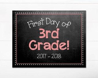 First Day of School Chalkboard Sign / 3rd Grade / First Day of School / Back to School Sign / 8.5x11 DIGITAL Printable JPEG Girl Pink