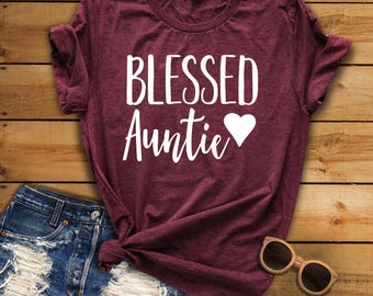 Blessed Auntie, Auntie Shirt, Aunt Shirt, Family Shirt, Auntie Squad, Aunt Squad, Christmas Gift, Aunt Life, Pregnancy Announcement