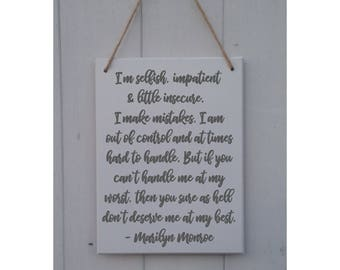 I'm selfish, impatient and a little insecure | Marilyn Monroe | Quote | Large | MDF Sign | Wall Art | Home Decor | Inspirational |Gift