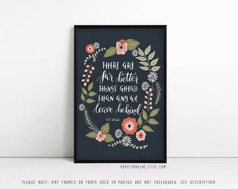 Inspirational quote - Typography - There are far better things ahead - Literary Gift