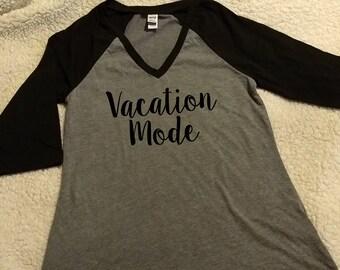 Vacation Mode Raglan Contrast 3/4 sleeve shirt  - Choose Your Color - Vacation Shirt - Spring Break - Summer Vacation