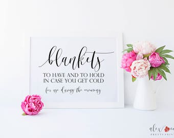 Wedding Blankets Printable. Wedding Blankets Sign. To Have And To Hold In Case You Get Cold. Outdoor Wedding. Wedding Ceremony Sign.
