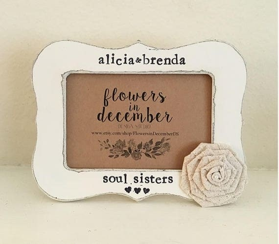 Sisters Frame Sisters Gift Soul Sister Gift Bridesmaid