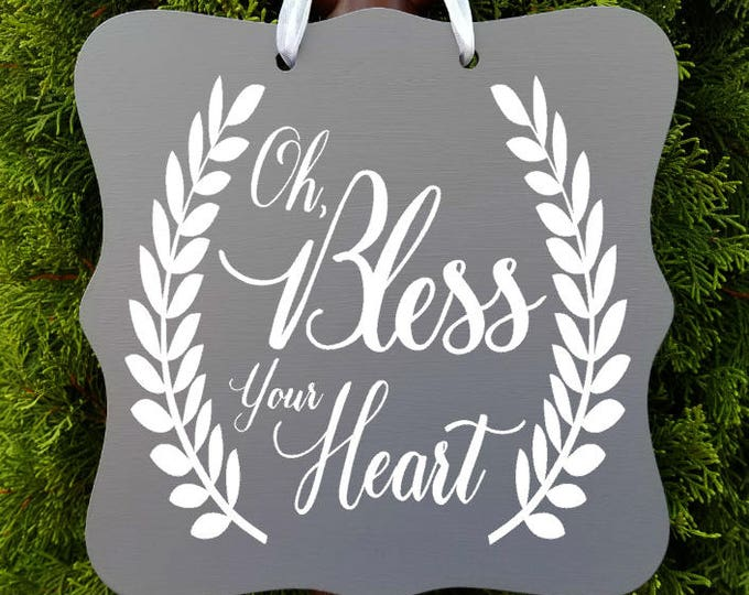 Featured listing image: Oh, Bless Your Heart Sign, Farmhouse Sign, Kitchen Decor, Door Sign, Wall Art, Door Hanger, Entryway Sign, Country Sign, Wreath Sign