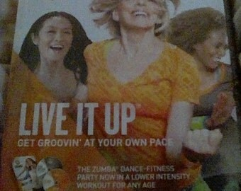 Zumba Gold,Live it up,get grovin at your own pace
