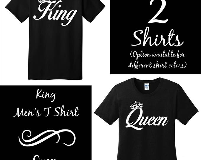 King and Queen Shirts Couple T Shirts Engagement T Shirts - white print black shirts -  or your choice of shirt color - Quick Service