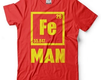 Fe Man T-shirt Iron Chemical Element T-shirt
