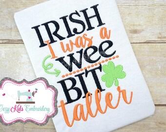 St. Patrick's Day shirt, St. Patty's day shirt, Saint Patrick's Day shirt, Saint Patty shirt, Irish I was a wee bit taller shirt, boy shirt
