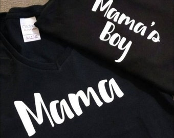 Mama and Mama's Boy shirts