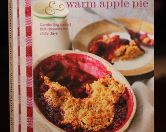Cinnamon, Spice and Warm Apple Pie:  receipes for fruit deserts.