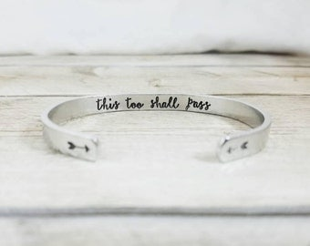 This Too Shall Pass Bracelet - Inspirational Quote - Adjustable Cuff - Gift For Her - Gone With The Wind