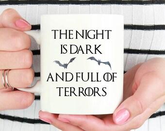 Game Of Thrones Halloween Mug,Halloween Mug,Halloween Gift,Halloween Coffee Mug,Halloween Cup,The Night Is Dark And Full Of Terrors Mug