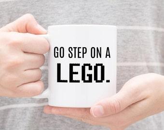 Go Step On A Lego Mug, Step On a Lego, Sarcastic Mugs, Sarcastic Humor, Sarcastic Gifts, Antisocial, Mature Mugs, Lego Mug, Stocking Filler