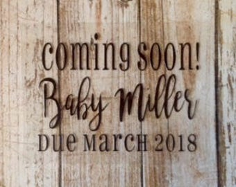 Baby Announcement/Pregnancy Announcement/Iron-On Decal/Due Date/Coming Soon/Arrival/Baby Name