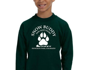 Kids Sweatshirt - Snow Buddy Dog Sled Tours - Add the date of your adventure for free  (or leave it off).