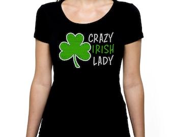 Crazy Irish Lady RHINESTONE t-shirt tank top Bling S M L XL 2XL - St Saint St. Patrick's Day Shamrock Green Party Pub Crawl Pick Shirt Style