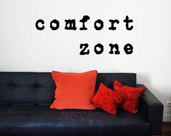 Vinyl Wall Decor Quote: 'comfort zone'; Typographic wall art; Funny decor;  Retro Typewriter font; Vintage home; Mid century modern decor;
