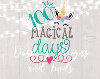DIGITAL DOWNLOAD svg file, silhouette, cricut, cut file, 100 days of school svg, unicorn svg, 100 days of school shirt, 100 magical days