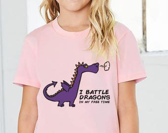 I Battle Dragons in My Free Time Kids/Youth T-shirt - Assorted Colors and Sizes 100% Cotton - Gaming, Gift for Gamers, Dragons