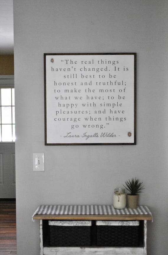 THE REAL THINGS 2'X2' | laura ingalls wilder quote | distressed painted wall plaque | shabby chic farmhouse decor | framed wall art