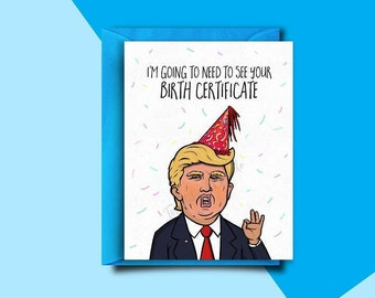 Funny Birthday Card, Funny Trump Birthday Card, 30th Birthday, Boyfriend, Best Friend, Girlfriend, Mom, Dad, For Him Her Funny Greeting Card
