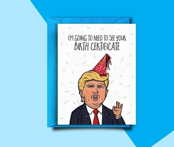 Funny Vine Photo Birthday Cards: Funny Birthday Card Funny Trump Birthday Card 30th Birthday