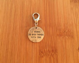 True Blood, I wanna do bad things with you zipper charm, True Blood zipper pull, True Blood keychain