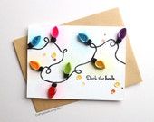 Handmade Christmas Light Bulbs Card - Deck The Halls - Unique Holiday Cards - Quilled Cards - Single - Set of Cards.