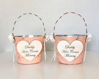 Set of 2 personalized Flower girl basket - Daddy here comes Mommy