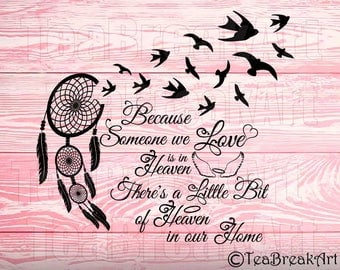 Because someone we love is in heaven there's a little bit of heaven in our home Monogram Cutting File iron on heat transfer vinyl decal 941C
