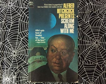 ALFRED HITCHCOCK PRESENTS: Scream Along With Me (Paperback Anthology)