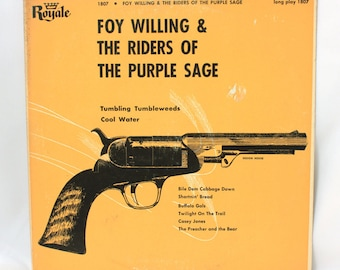 Foy Willing, Riders of the Purple Sage, 1955 Vinyl Record, 33 rpm