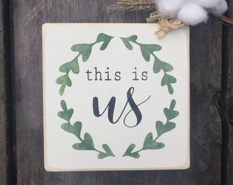 mini sign, wood sign, this is us, shelf sitter, painted sign, rustic sign, modern country, farmhouse, modern farmhouse, anniversary, family