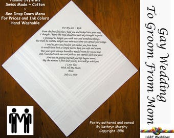 Gay Wedding ~ Groom Gift From Mom Wedding Hankie w/ Printed Poem G709  Sign and Date For Free! ~ 8 Ink Colors  LGBT Groom and Groom
