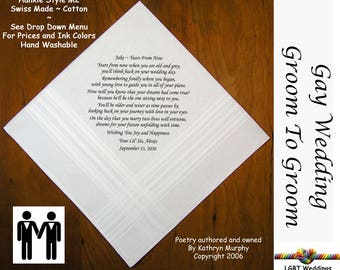 Gay Wedding ~ Groom Gift From Friend  Wedding Hankie w/ Printed Poem G717  Sign and Date For Free! ~ 8 Ink Colors  LGBT Groom and Groom