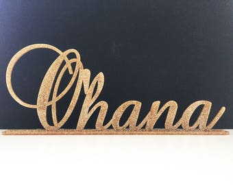 Ohana Sign,Wedding Decor,Sweetheart Table,Calligraphy Signs,Acrylic,Wedding Sign,Laser Cut,Gold Decor,Custom,Hawaii,Table Sign and Stands