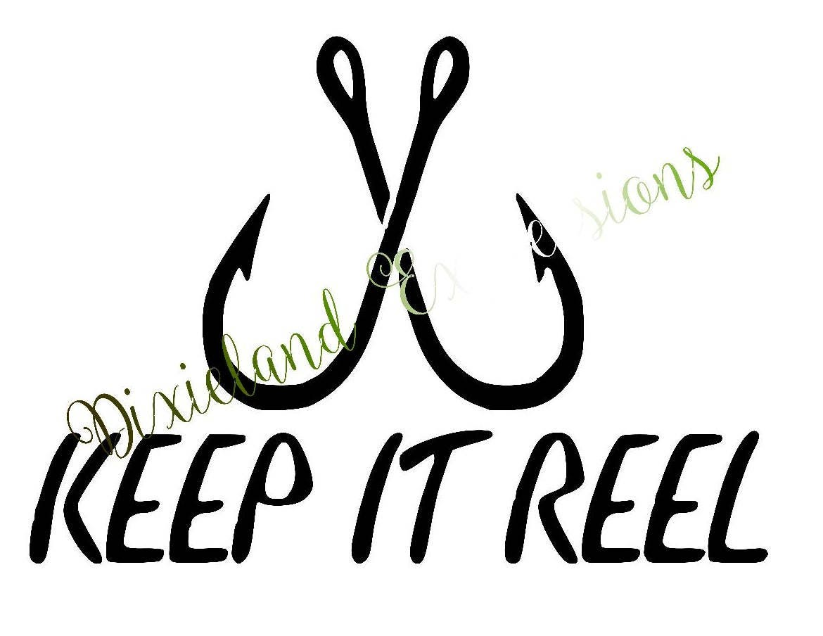 Keep it reel decal keep it reel sticker fish hooks keep it for Keep it reel fishing