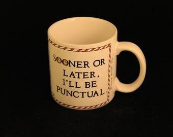 "Vintage Ashleigh Brilliant Mug "" Sooner or Later, I'll Be Punctual"" Coffee Tea Gift"