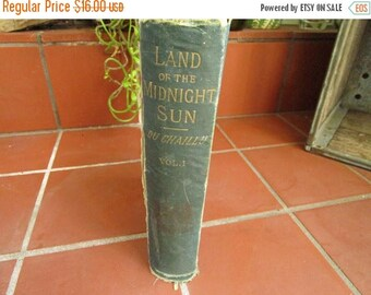 Land of the Midnight Sun Vol I Antique 1881 Du Chaillu Harper & Brothers Book Reading Entertainment  Collectible - Bks013
