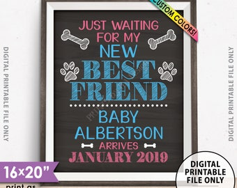 "Dogs Pregnancy Announcement, I'm Just Waiting for My New Best Friend, Mom is Pregnant, Custom Chalkboard Style PRINTABLE 8x10/16x20"" Sign"