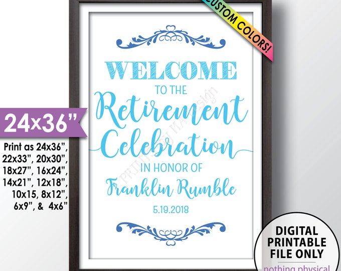 """Retirement Party Sign, Welcome to the Retirement Celebration, Retirement Party Welcome, Retiree Party Retirement Sign, PRINTABLE 24x36"""" Sign"""