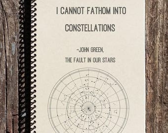 SALE - My Thoughts Are Stars - The Fault in Our Stars - John Green Quote - Stars Journal - Constellations - Notebook - Journal - Diary