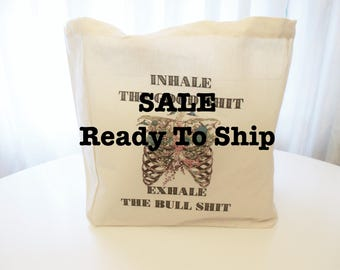 Sale Ready To Ship Cotton Tote, Flower Lungs Tote, Inhale the Good Shit Exhale the Bull Shit Tote, Reusable Market Tote, Just Breathe Tote