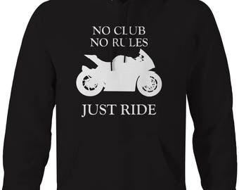 Motorcycle - No Club No Rules Just Ride Street Bike Hooded Sweatshirt- U217