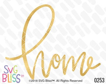 Home SVG, Handlettered, Home Sweet Home, Decor, Cricut & Silhouette Compatible Cutting File, DXF, SVG Bliss Original Design, Digital File