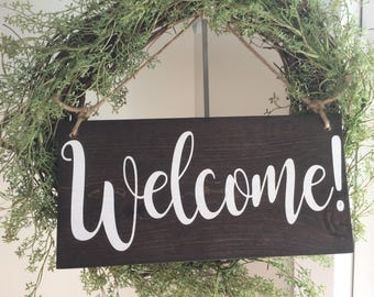 Welcome! Nice way to greet your guests.  Add it to a wreath for a nice decor piece.