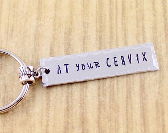OB Nurse At Your Cervix - OB Nurse Keychain with Initial - Labor and Delivery Nurse Keychain - Handstamped Funny OB Nurse Keyring