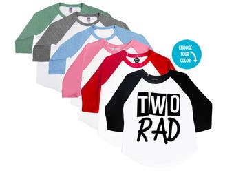 TWO Rad - 2nd Birthday Shirt - Unisex Toddler Birthday Shirt - Toddler Shirt - Two Year Old - Rad Shirts - Two and Rad - Trendy Birthday